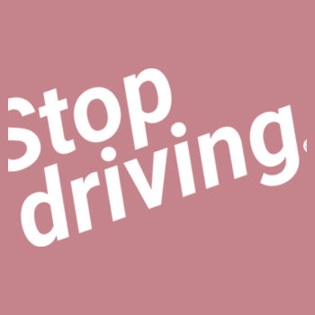 Stop driving: Straight fit Design