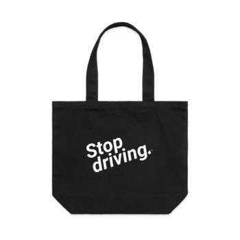 Stop driving: Shoulder tote Thumbnail